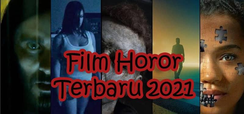 film horor terbaru 2021